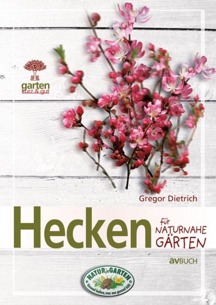 Hecken für naturnahe Gärten