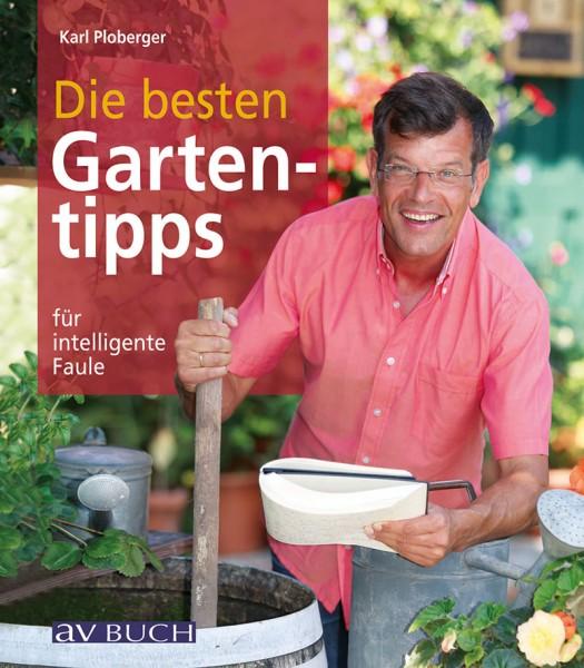 Die besten Gartentipps für intelligente Faule